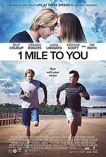 <i>1 Mile to You</i> 2017 American film