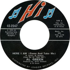 Here I Am (Come and Take Me) - Image: Al Green Here I Am (Come and Take Me)