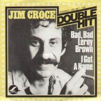 Bad, Bad Leroy Brown - Image: Bad, Bad Leroy Brown