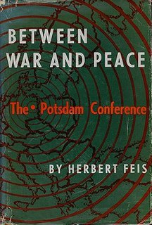 <i>Between War and Peace: The Potsdam Conference</i> book by Herbert Feis