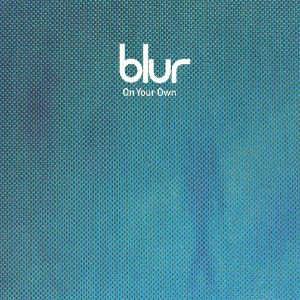 On Your Own (Blur song) - Image: Blur On Your Own 156501