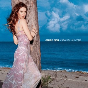 A New Day Has Come - Image: Celine Dion A New Day Has Come album cover