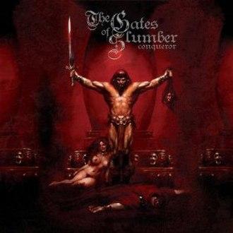 Conqueror (Gates of Slumber album) - Image: Conqueror GOS