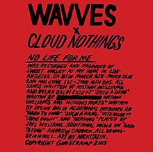 Cover for No Life For Me by Wavves x Cloud Nothings.jpg