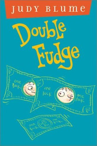 Double Fudge - First edition