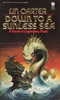 <i>Down to a Sunless Sea</i> (Lin Carter novel) book by Lin Carter