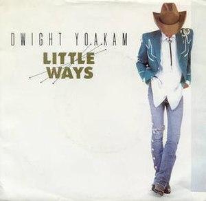 Little Ways - Image: Dwight Yoakam little ways
