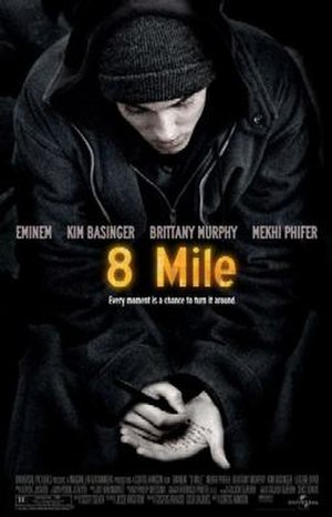 8 Mile (film) - Theatrical release poster