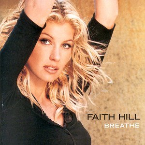 Breathe (Faith Hill album) - Image: Faith Hill Breathealbumcover