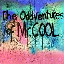 Francis Magalona - The Oddventures of Mr. Cool album art.jpg