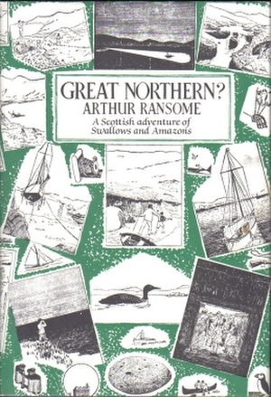 Great Northern? - Typical cover art depicting a montage of Arthur Ransome's own illustrations from the book