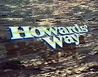 Howards' Way - Main title caption