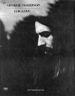 I Dig Love 1970 song by George Harrison