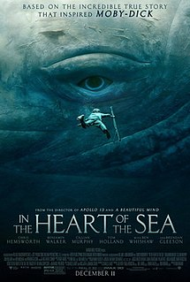 <i>In the Heart of the Sea</i> (film) 2015 American biographical adventure-drama film directed by Ron Howard