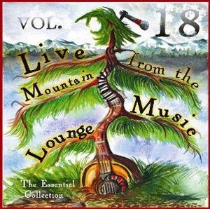 Live from the Mountain Music Lounge discography - Cover of the latest edition of Live from...