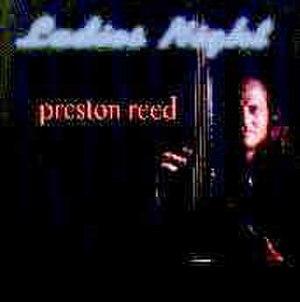 Ladies Night (Preston Reed album) - Image: Ladies Night Preston Reed