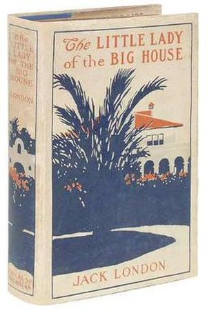 The Little Lady of the Big House - First edition