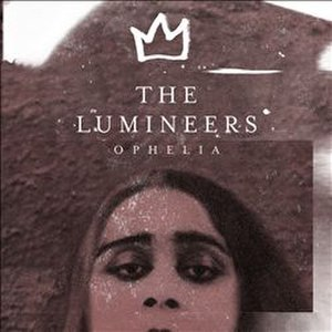 Ophelia (The Lumineers song) - Image: Lumineers Ophelia