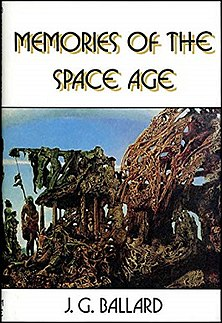<i>Memories of the Space Age</i> book by J.G. Ballard