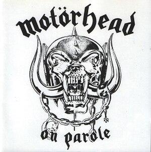 On Parole - Image: Motörhead On Parole (1997)