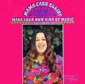 Make Your Own Kind of Music (song) - Image: New World Coming Mama Cass Elliot