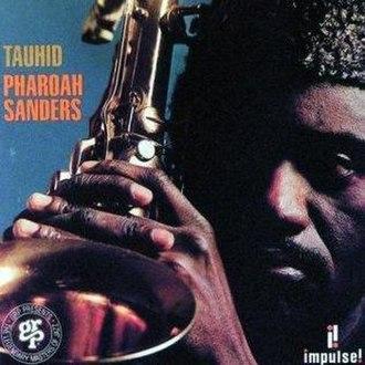 Tauhid (album) - Image: P Sanders Tauhid