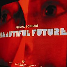 Primal-Scream-Beautiful-Future.jpg