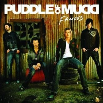 Famous (Puddle of Mudd album) - Image: Puddle Of Mudd Famous