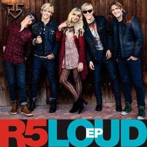 Loud (EP) - Image: R5 Loud EP