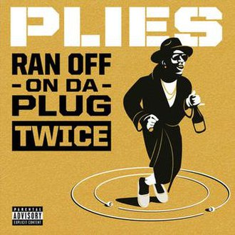 Plies - Ran Off on da Plug Twice (studio acapella)