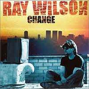 Change (Ray Wilson album) - Image: Raywilson change