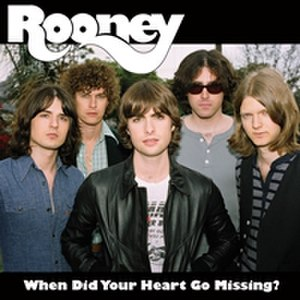 When Did Your Heart Go Missing? - Image: Rooney Cover