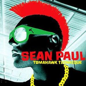 Tomahawk Technique - Image: Sean Paul Tomahawk Technique Cover