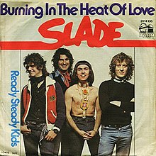Learn and talk about Burning in the Heat of Love, 1977 singles, Slade