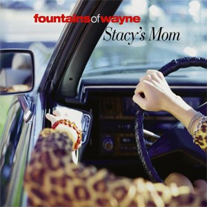 Stacy's Mom - Image: Stacy's Mom (album)