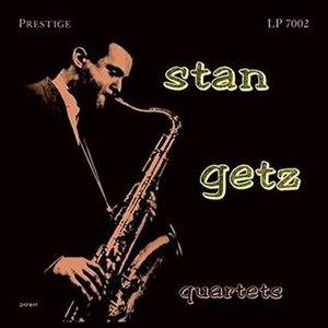 Stan Getz Quartets - Image: Stan Getz Quartets