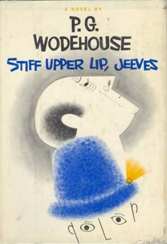 Stiff Upper Lip, Jeeves - First UK edition