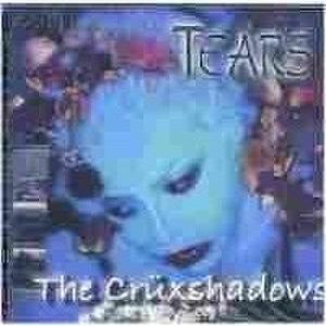 Tears (The Crüxshadows album) - Image: Tears CXS