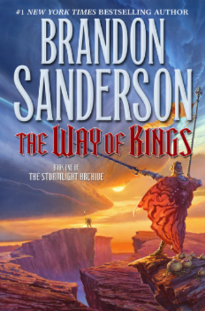 The Stormlight Archive - First edition cover of The Way of Kings,  the first book in the series