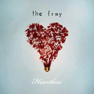 Heartless (Kanye West song) - Image: The Fray Heartless