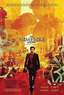 <i>The Namesake</i> (film) 2006 film by Mira Nair