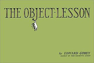 <i>The Object-Lesson</i> book by Edward Gorey
