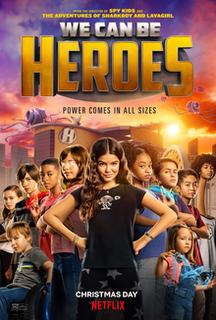 <i>We Can Be Heroes</i> (film) 2020 American superhero film