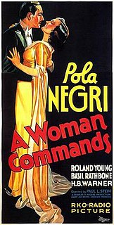 <i>A Woman Commands</i> 1932 film by Paul L. Stein