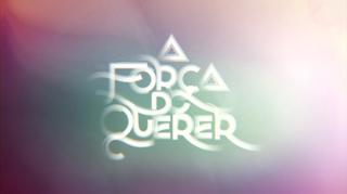 <i>A Força do Querer</i> Brazilian telenovela by Glória Perez