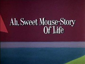 Ah, Sweet Mouse-Story of Life - Title Card