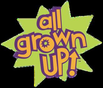 All Grown Up! - Image: Allgrownuplogo