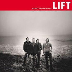 Lift (Audio Adrenaline album) - Image: Audio Adrenaline Lift