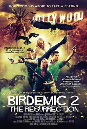Birdemic 2: The Resurrection - Image: Birdemic 2 The Resurrection (2013) poster