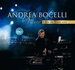 <i>Vivere Live in Tuscany</i> 2008 live album (with DVD) by Andrea Bocelli
